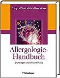 Allergologie-Handbuch: Grundlagen und klinische Praxis